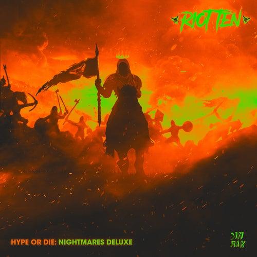 Hype Or Die: Nightmares (Deluxe) di Riot Ten