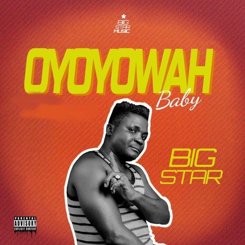 Oyoyowah Baby de Big Star