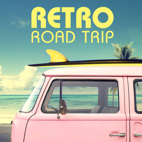 Retro Road Trip di Various Artists