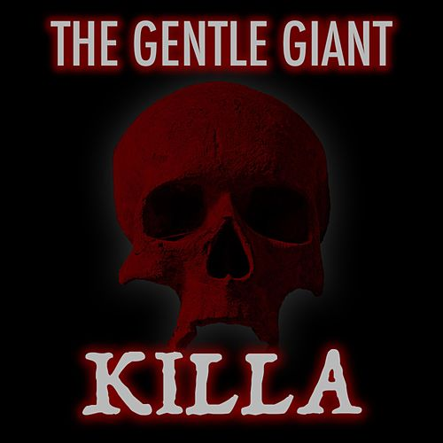 Killa by Gentle Giant