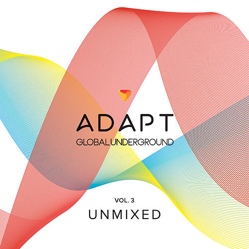 Global Underground: Adapt #3 (Umixed) di Various Artists