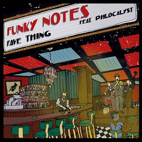 Fave Thing by Funky Notes