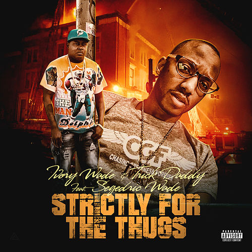 Strictly for the Thugs de Ivory Wade