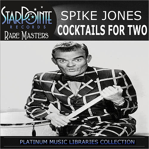 Cocktails for Two de Spike Jones