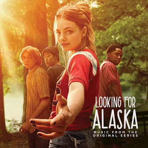 Looking for Alaska (Music from the Original Series) by Various Artists