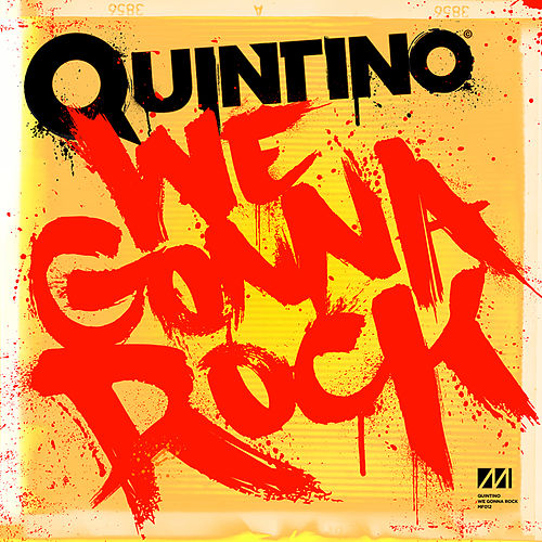 We Gonna Rock von Quintino