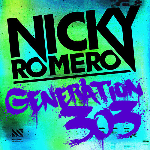 Generation 303 von Nicky Romero
