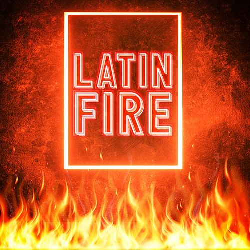 Latin Fire by Various Artists