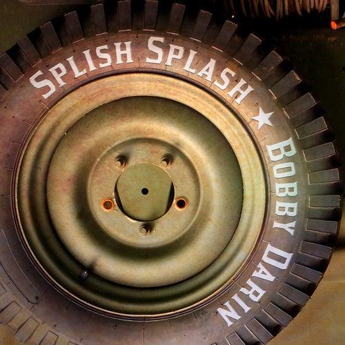 Splish Splash by Bobby Darin