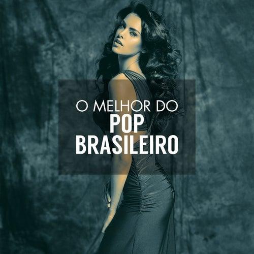 O melhor do pop Brasileiro von Various Artists