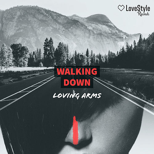 Walking Down de Loving Arms
