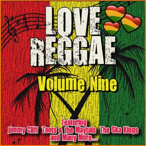 Love Reggae: Volume Nine de Various Artists