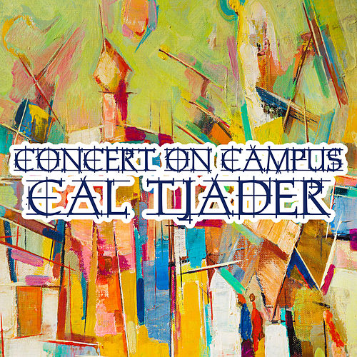 Concert on the Campus by Cal Tjader