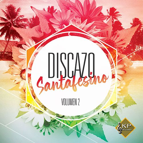 Discazo Santafesino Vol. 2 von Various Artists