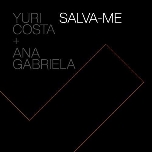 Salva-me de Yuri Costa