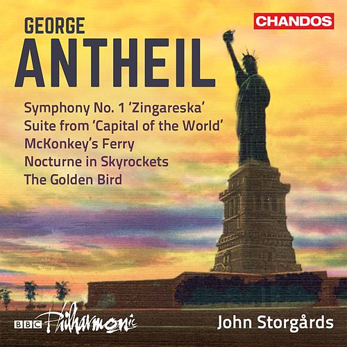 Antheil: Orchestral Works, Vol. 3 by BBC Philharmonic Orchestra