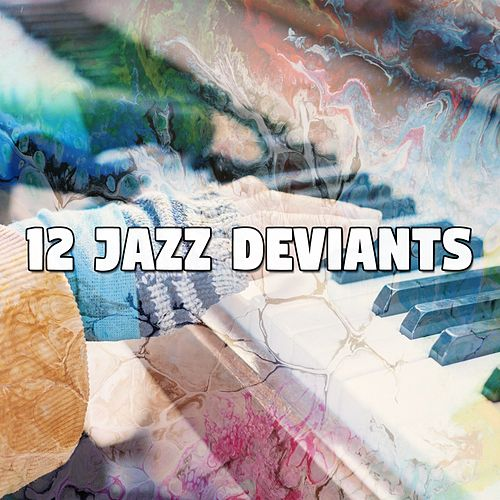 12 Jazz Deviants by Bar Lounge