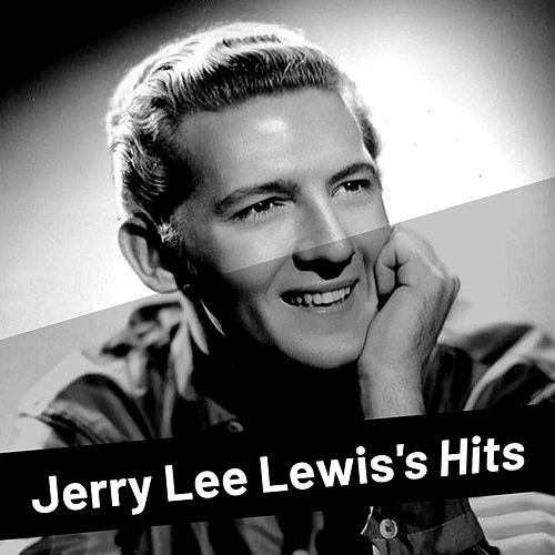Jerry Lee Lewis's Hits von Jerry Lee Lewis