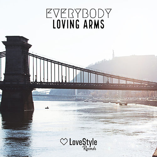 Everybody de Loving Arms