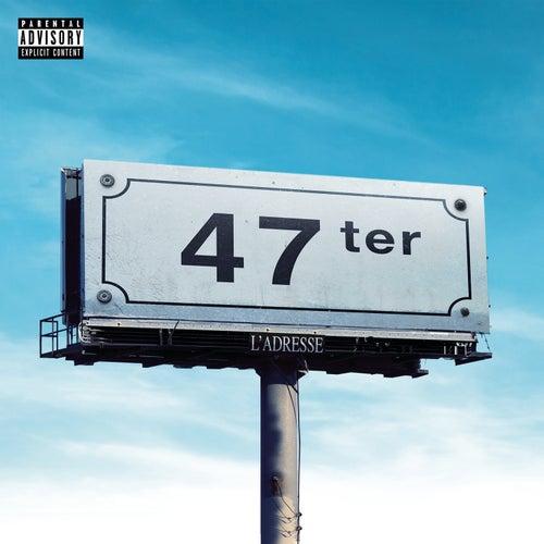 L'adresse de 47Ter