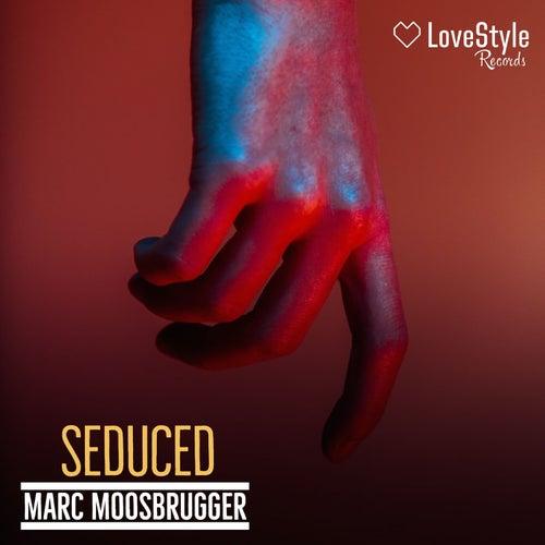 Seduced de Marc Moosbrugger
