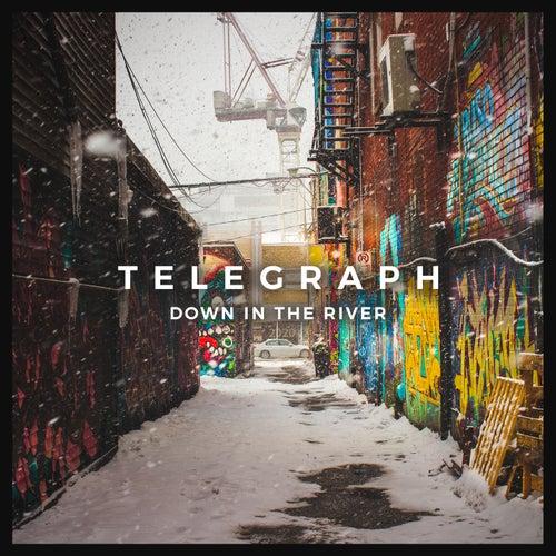 Down in the River di Telegraph