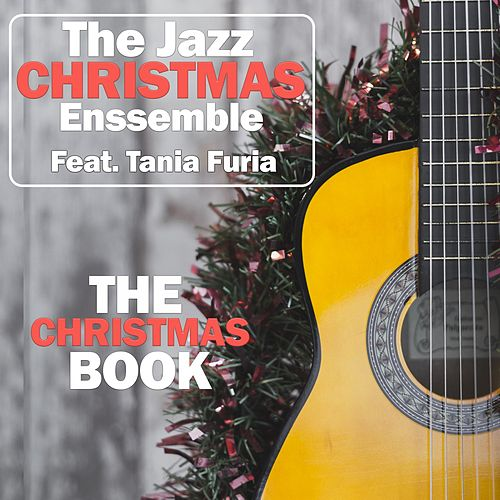 The Christmas Book von The Jazz Christmas Ensemble