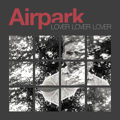Lover Lover Lover by Airpark