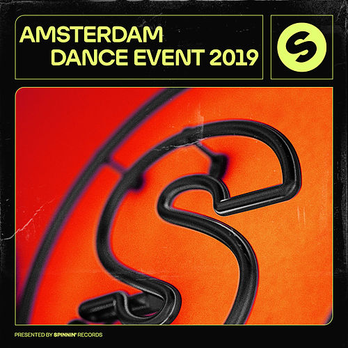 Amsterdam Dance Event 2019 (Presented by Spinnin' Records) de Various Artists