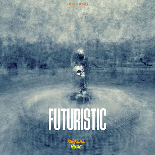 Futuristic by Various