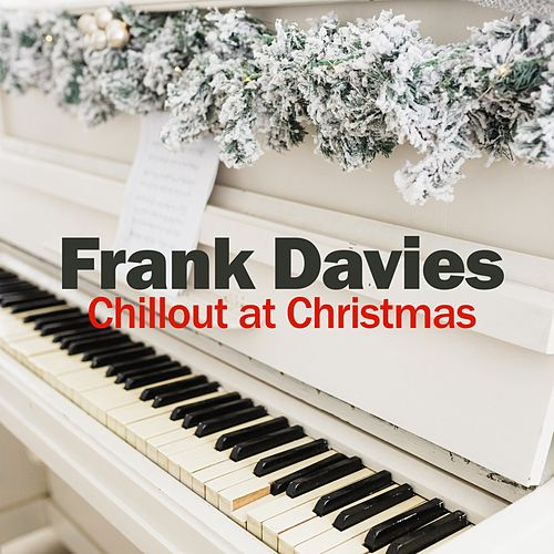Chillout at Christmas von Frank Davies
