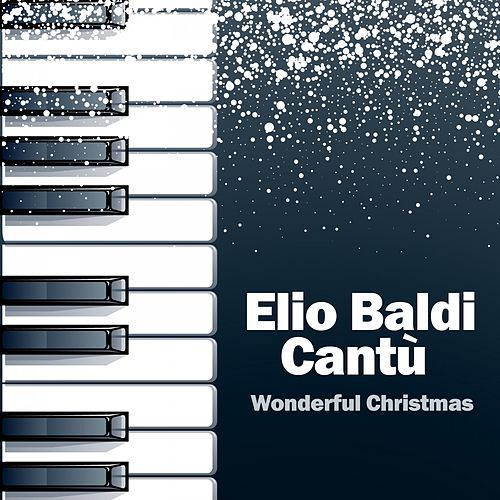 Wonderful Christmas by Elio Baldi Cantù