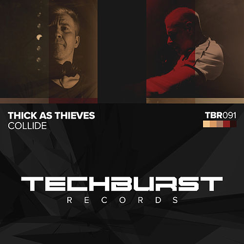 Collide by Thick as Thieves