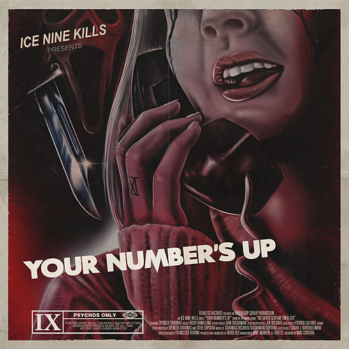 Your Number's Up by Ice Nine Kills