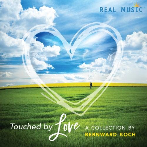 Touched by Love de Bernward Koch
