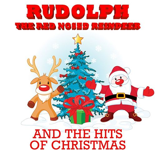 Rudolph the Red Nosed Reindeer and the Hits of Christmas de Various Artists