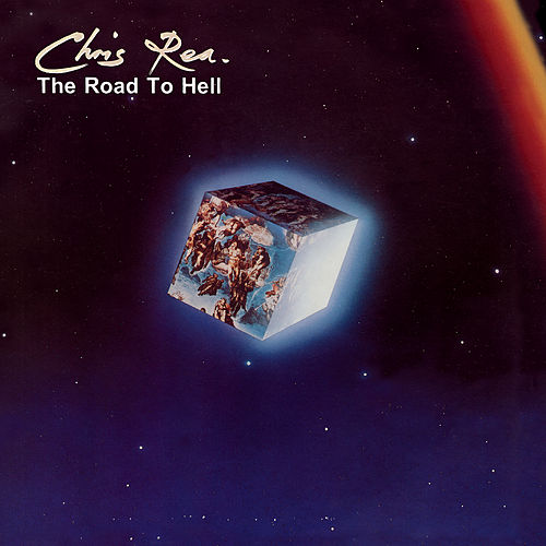 The Road to Hell (Deluxe Edition, 2019 Remaster) by Chris Rea