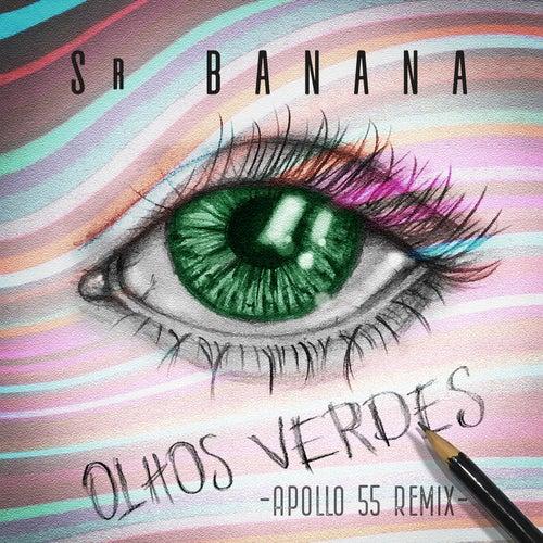 Olhos Verdes (Apollo 55 Remix) de Sr. Banana