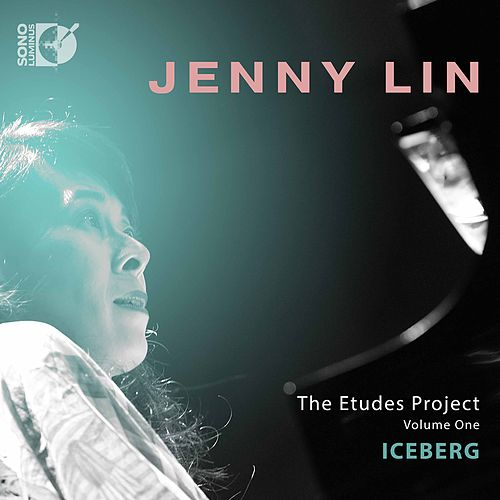 The Etudes Project, Vol. 1: Iceberg by Jenny Lin