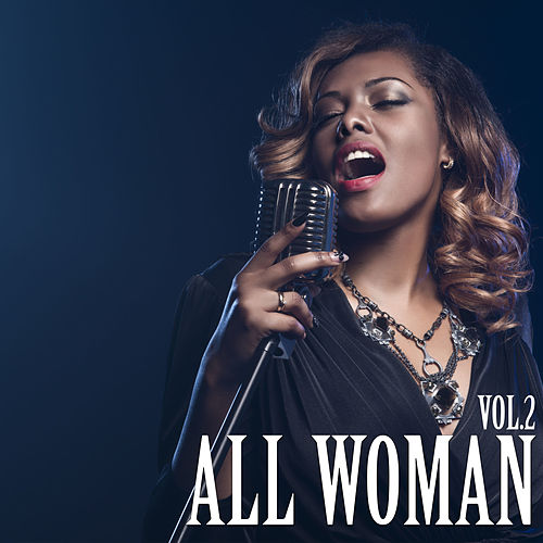 All Woman, Vol. 2 by Various Artists