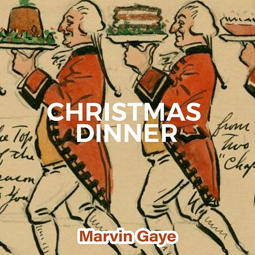 Christmas Dinner von Marvin Gaye