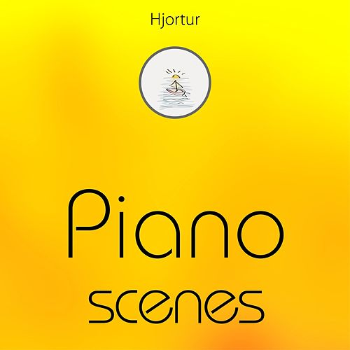 Piano Scenes by Hjortur
