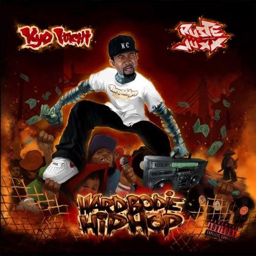 Hardbodie Hip Hop von Kyo Itachi