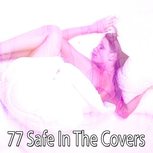 77 Safe in the Covers von Rockabye Lullaby