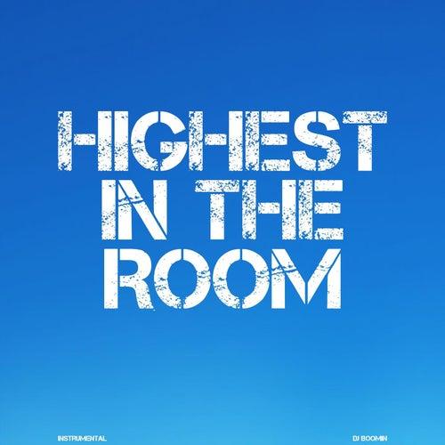 Highest In The Room de DJ Boomin