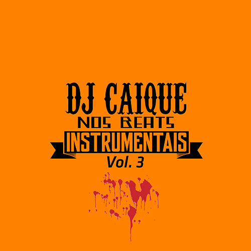 Nos Beats, Vol. 3 de DJ Caique