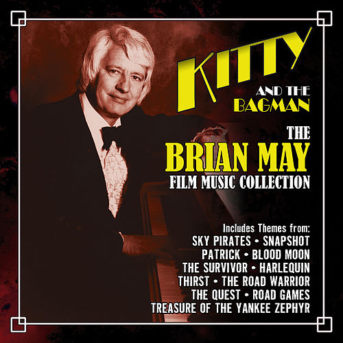 Kitty and the Bagman: The Brian May Film Music Collection by Brian May