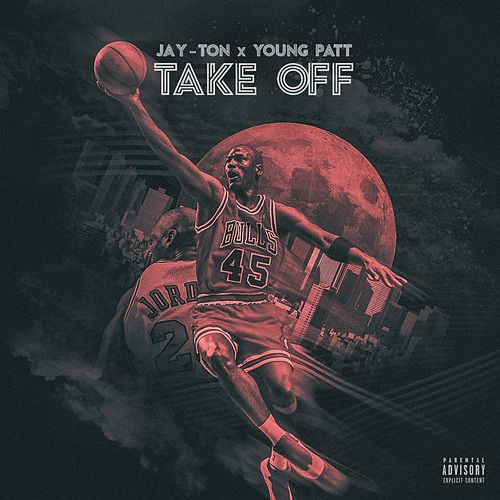 Take Off (feat. Young Patt) von Jay'ton