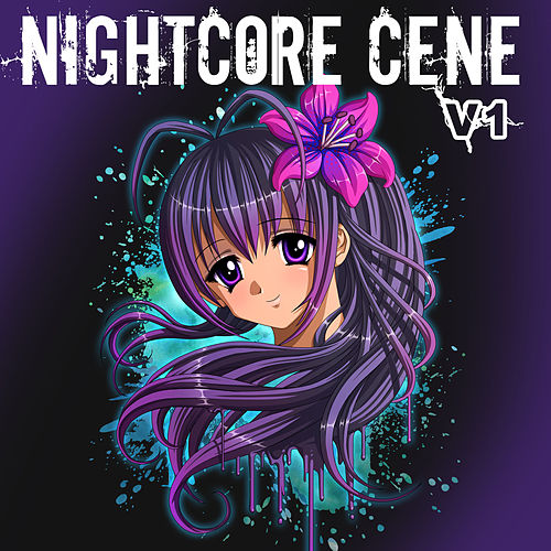 Nightcore Cene: V1 by Nightcore by Halocene