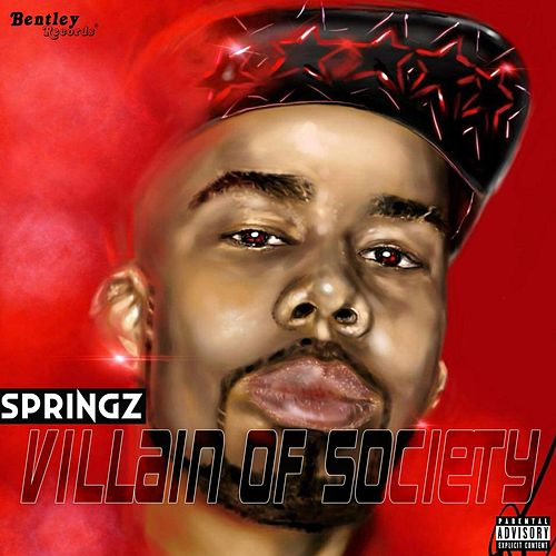 Villain of Society by Springz